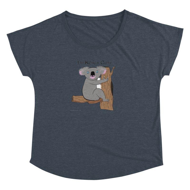 I'm Koala Cute Women's Dolman Scoop Neck by Every Drop's An Idea's Artist Shop
