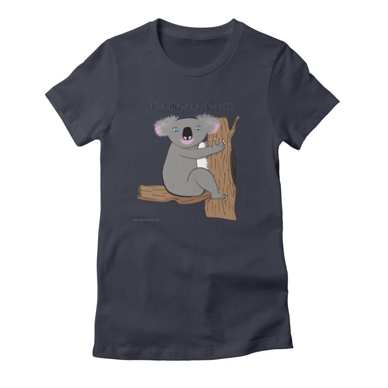 I'm Koala Cute Women's Fitted T-Shirt by Every Drop's An Idea's Artist Shop