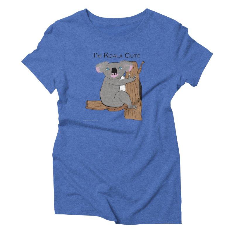 I'm Koala Cute Women's Triblend T-Shirt by Every Drop's An Idea's Artist Shop
