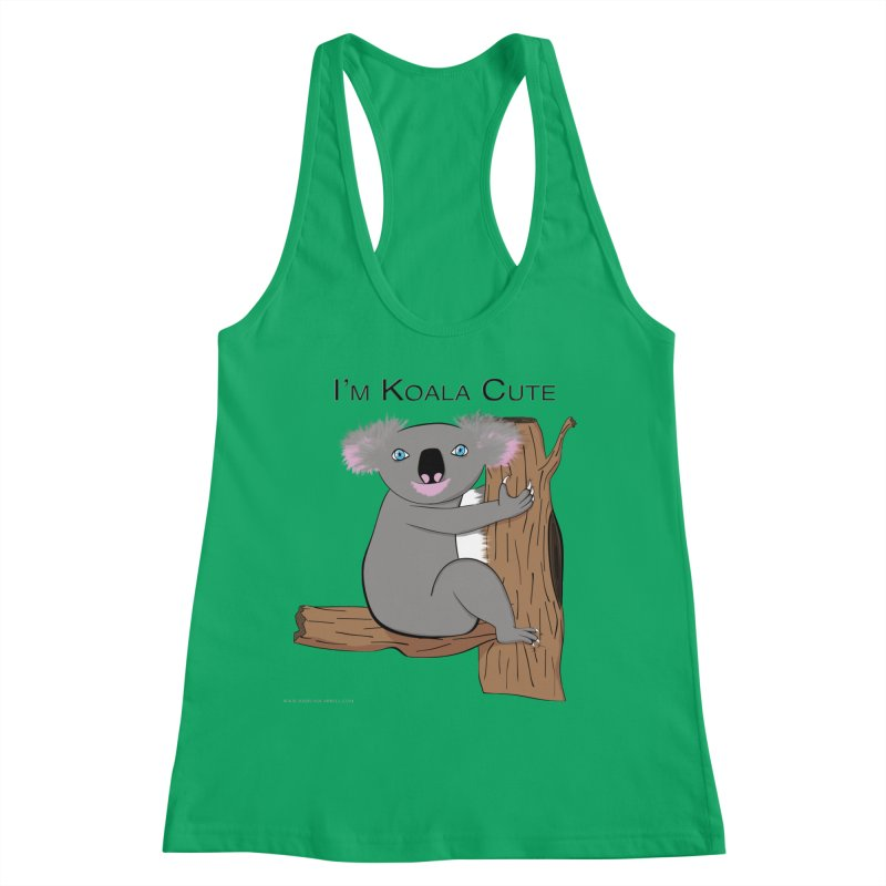I'm Koala Cute Women's Racerback Tank by Every Drop's An Idea's Artist Shop