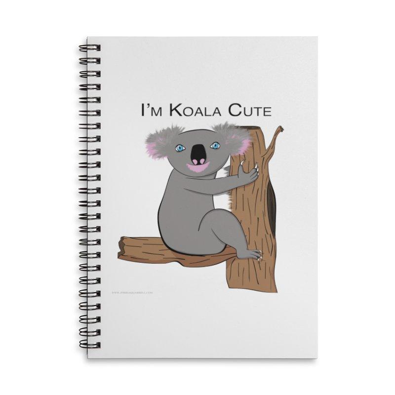 I'm Koala Cute Accessories Lined Spiral Notebook by Every Drop's An Idea's Artist Shop