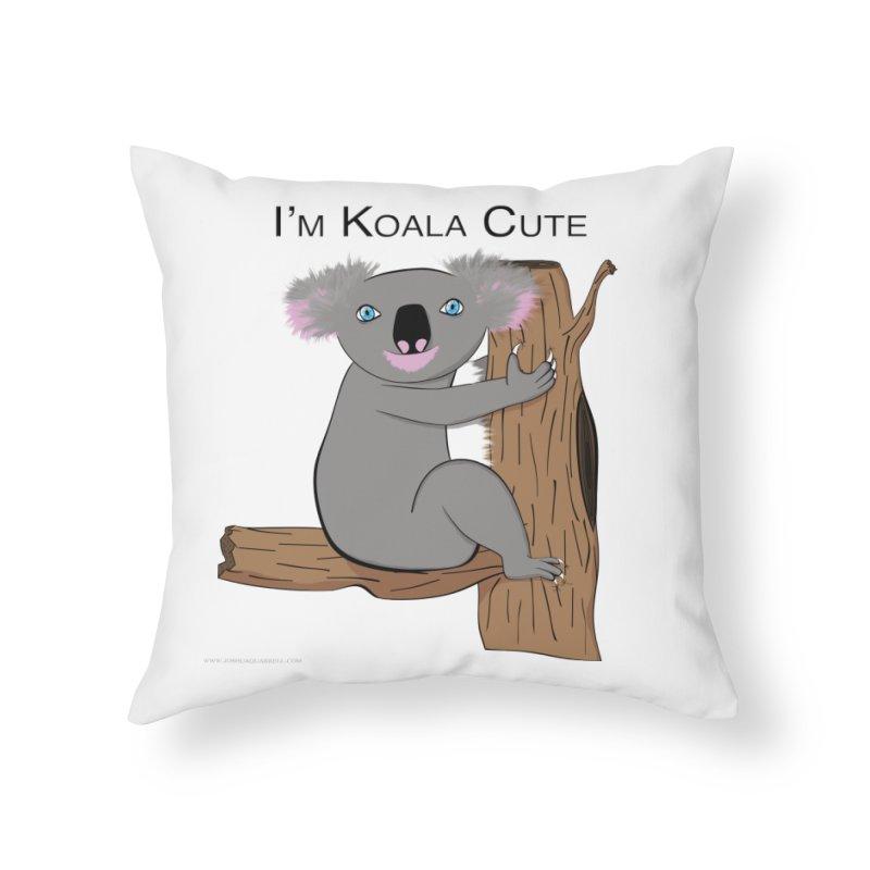 I'm Koala Cute Home Throw Pillow by Every Drop's An Idea's Artist Shop