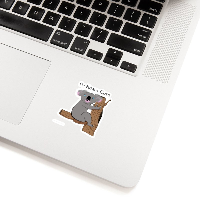 I'm Koala Cute Accessories Sticker by Every Drop's An Idea's Artist Shop