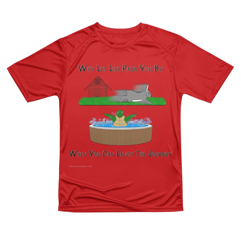 It's About The Journey Women's Performance Unisex T-Shirt by Every Drop's An Idea's Artist Shop