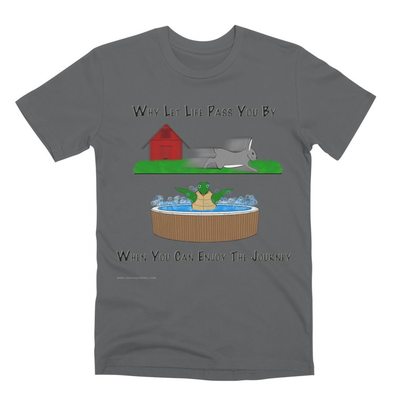 It's About The Journey Men's Premium T-Shirt by Every Drop's An Idea's Artist Shop