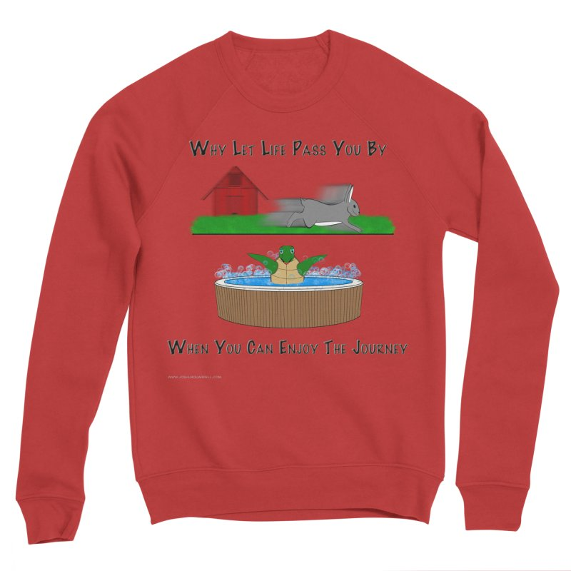 It's About The Journey Women's Sponge Fleece Sweatshirt by Every Drop's An Idea's Artist Shop
