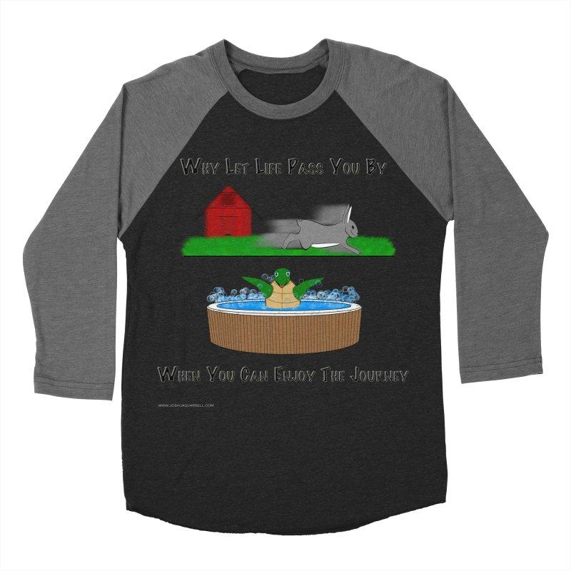 It's About The Journey Women's Baseball Triblend Longsleeve T-Shirt by Every Drop's An Idea's Artist Shop