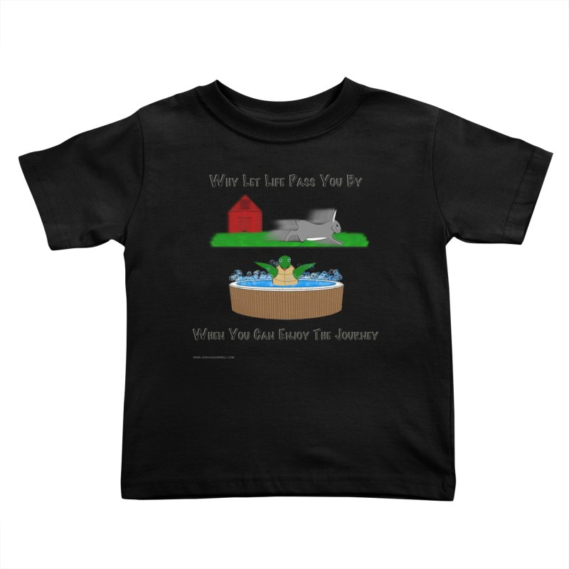 It's About The Journey Kids Toddler T-Shirt by Every Drop's An Idea's Artist Shop