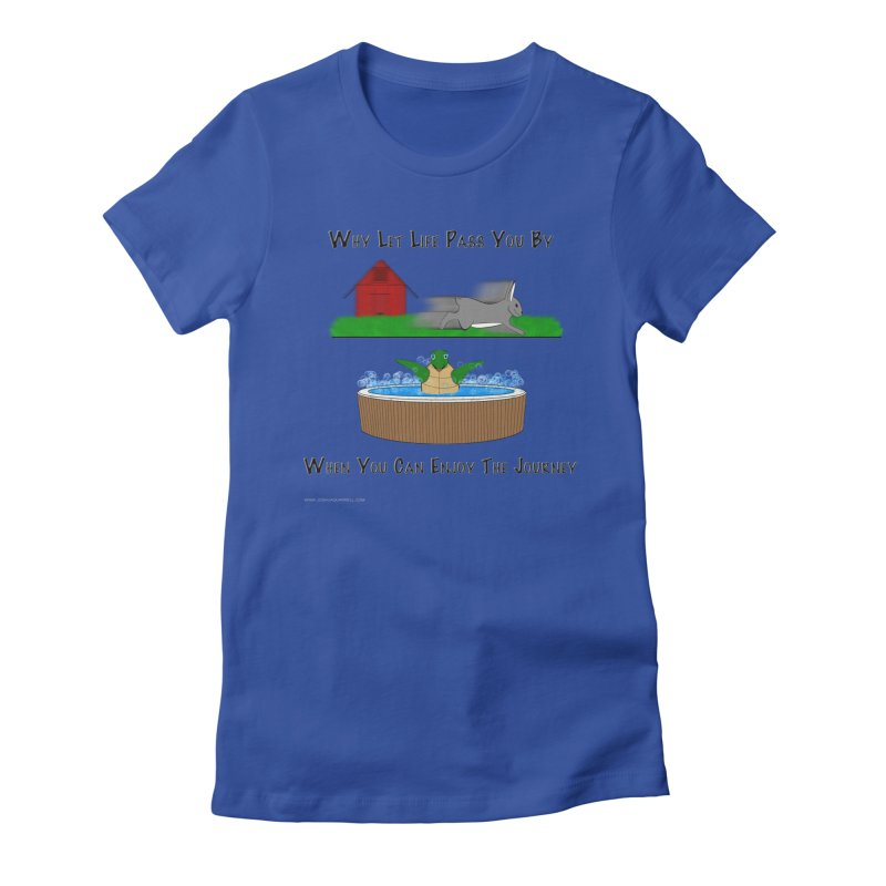 It's About The Journey Women's Fitted T-Shirt by Every Drop's An Idea's Artist Shop