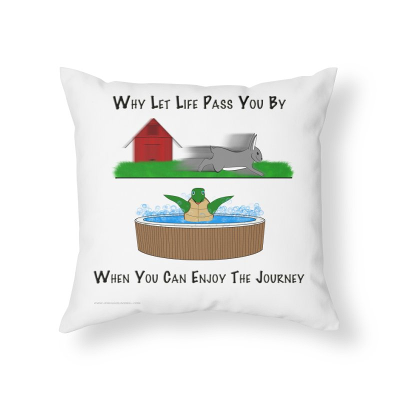It's About The Journey Home Throw Pillow by Every Drop's An Idea's Artist Shop