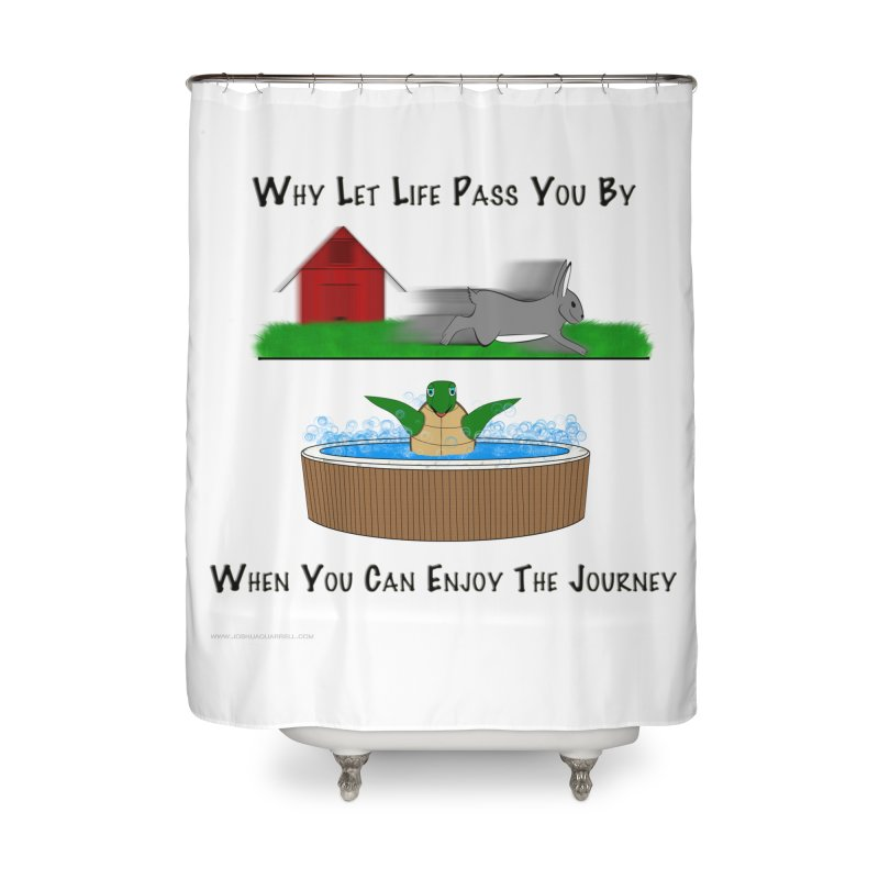 It's About The Journey Home Shower Curtain by Every Drop's An Idea's Artist Shop