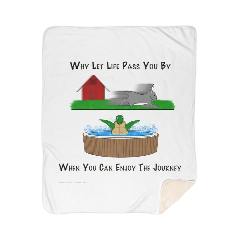 It's About The Journey Home Sherpa Blanket Blanket by Every Drop's An Idea's Artist Shop