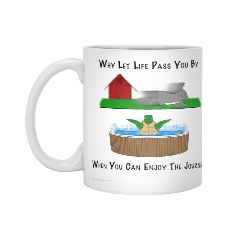 It's About The Journey Accessories Mug by Every Drop's An Idea's Artist Shop