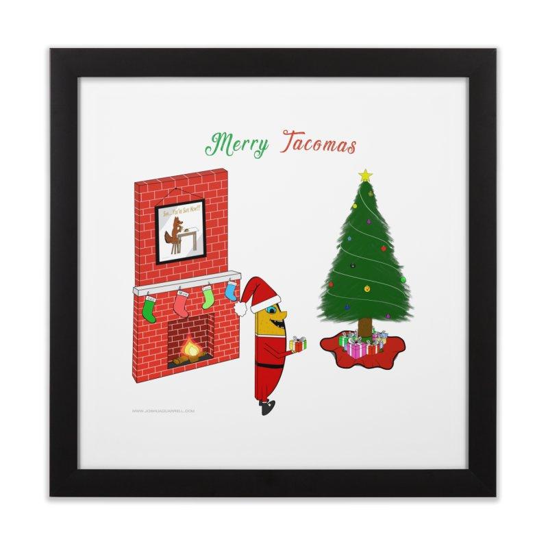 Merry Tacomas Home Framed Fine Art Print by Every Drop's An Idea's Artist Shop