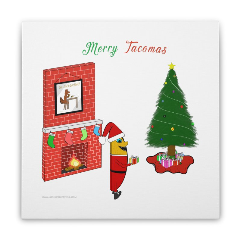 Merry Tacomas Home Stretched Canvas by Every Drop's An Idea's Artist Shop