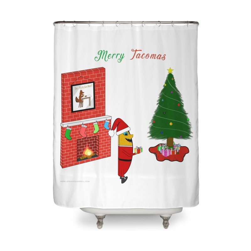 Merry Tacomas Home Shower Curtain by Every Drop's An Idea's Artist Shop