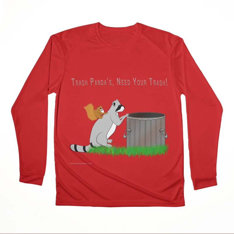 Ride Into The Trash Men's Performance Longsleeve T-Shirt by Every Drop's An Idea's Artist Shop