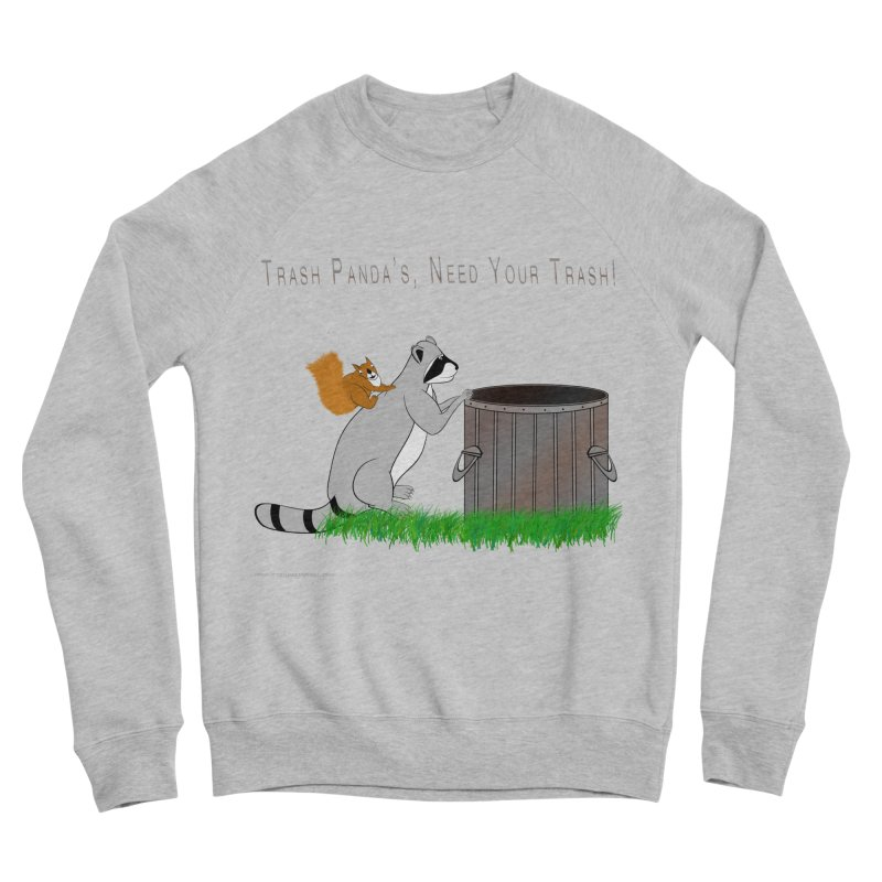 Ride Into The Trash Women's Sponge Fleece Sweatshirt by Every Drop's An Idea's Artist Shop