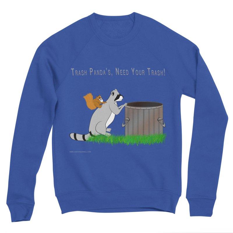 Ride Into The Trash Men's Sweatshirt by Every Drop's An Idea's Artist Shop