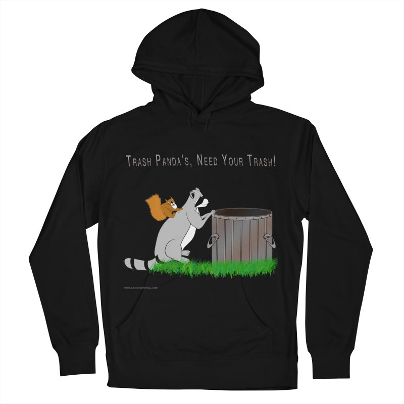 Ride Into The Trash Women's French Terry Pullover Hoody by Every Drop's An Idea's Artist Shop