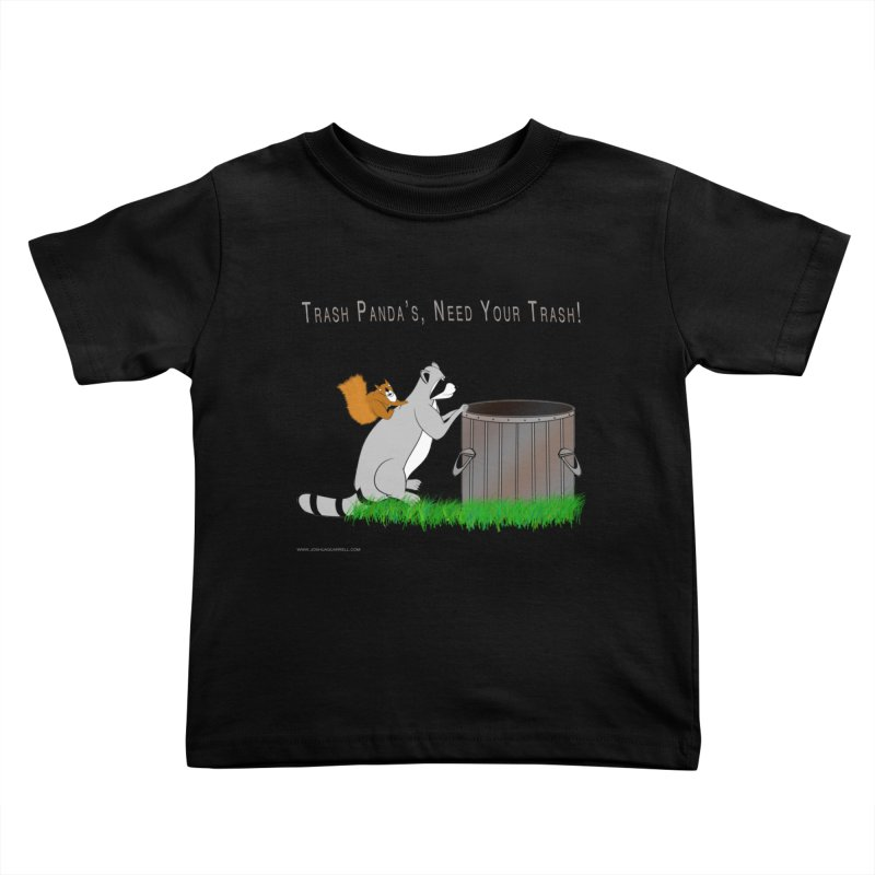 Ride Into The Trash Kids Toddler T-Shirt by Every Drop's An Idea's Artist Shop