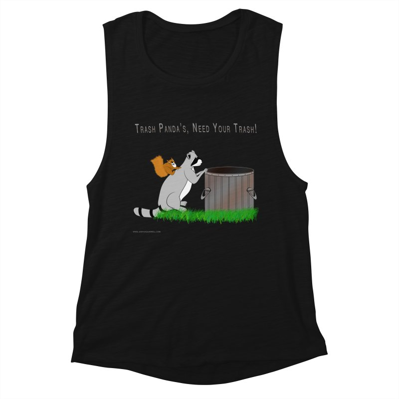 Ride Into The Trash Women's Tank by Every Drop's An Idea's Artist Shop