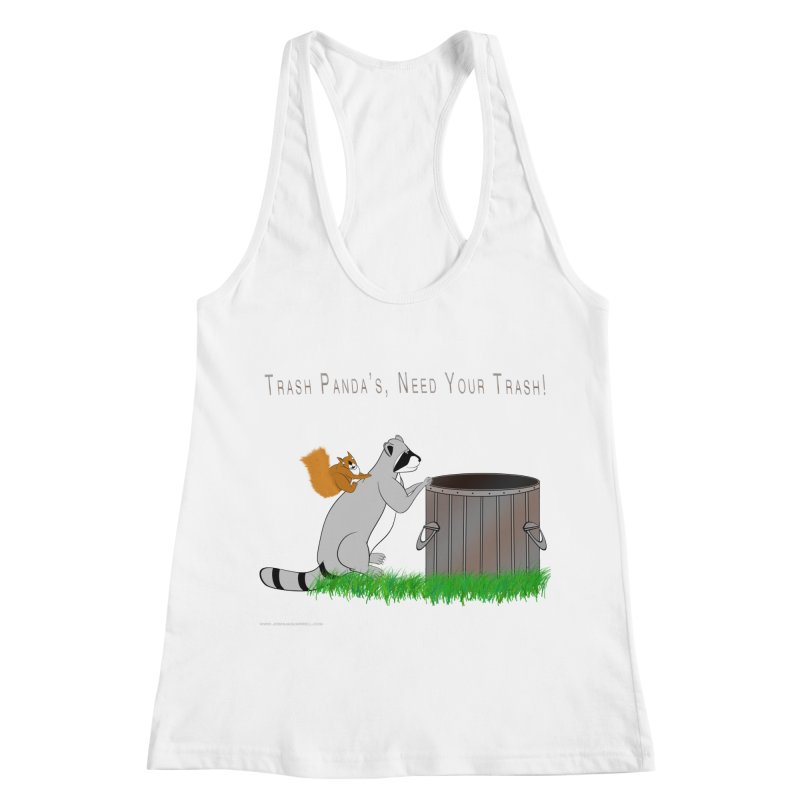 Ride Into The Trash Women's Racerback Tank by Every Drop's An Idea's Artist Shop