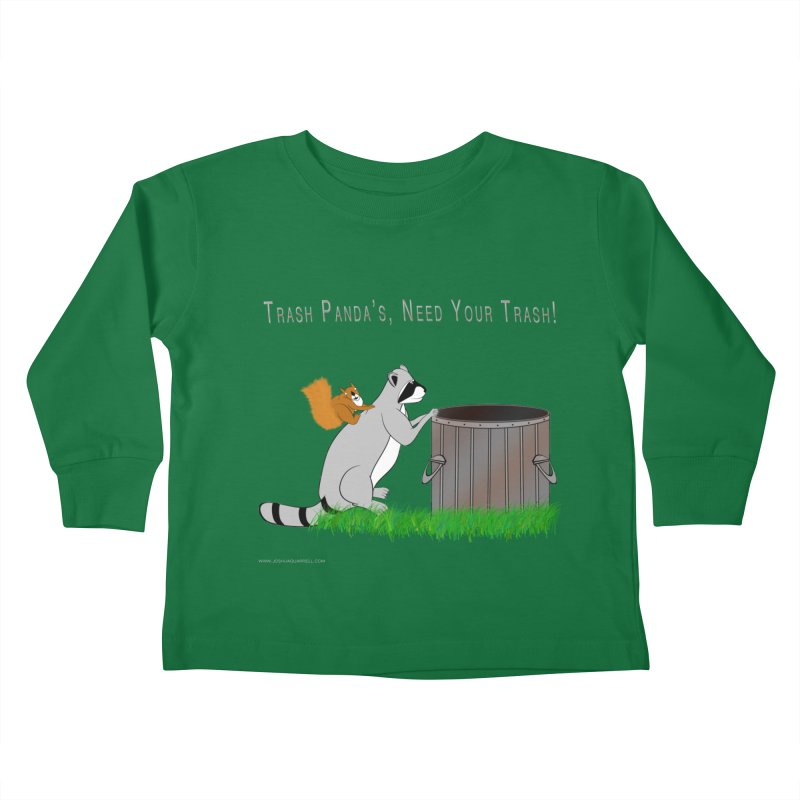 Ride Into The Trash Kids Toddler Longsleeve T-Shirt by Every Drop's An Idea's Artist Shop