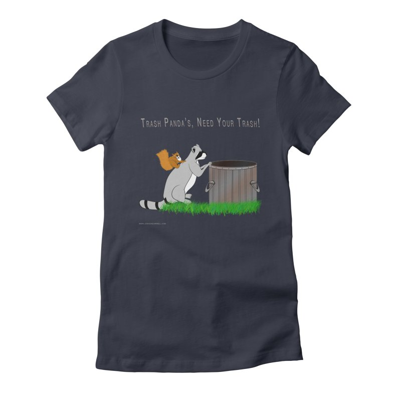 Ride Into The Trash Women's Fitted T-Shirt by Every Drop's An Idea's Artist Shop