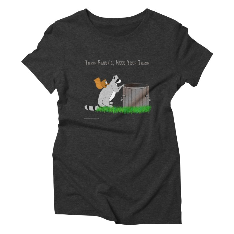 Ride Into The Trash Women's Triblend T-Shirt by Every Drop's An Idea's Artist Shop