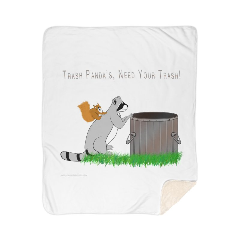 Ride Into The Trash Home Sherpa Blanket Blanket by Every Drop's An Idea's Artist Shop