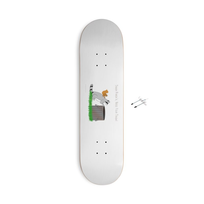 Ride Into The Trash Accessories With Hanging Hardware Skateboard by Every Drop's An Idea's Artist Shop