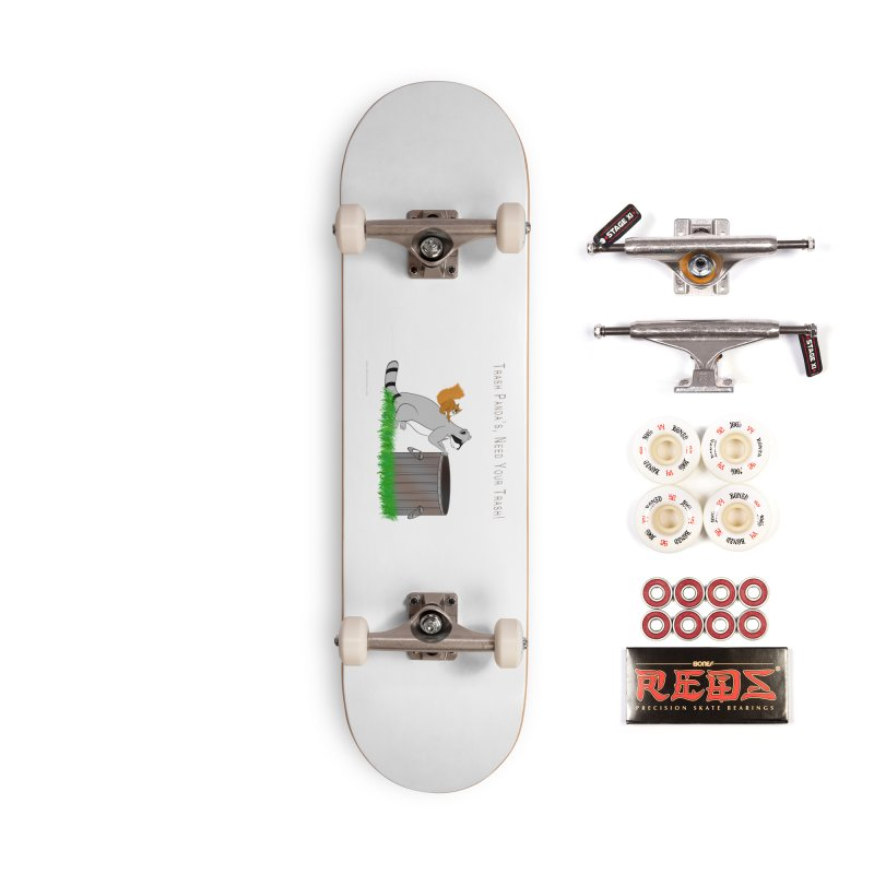 Ride Into The Trash Accessories Complete - Pro Skateboard by Every Drop's An Idea's Artist Shop