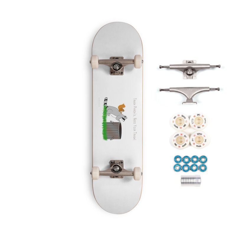 Ride Into The Trash Accessories Complete - Premium Skateboard by Every Drop's An Idea's Artist Shop