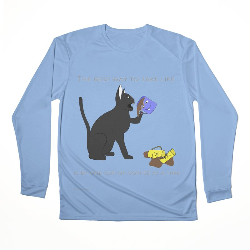 One Cup At A Time Men's Performance Longsleeve T-Shirt by Every Drop's An Idea's Artist Shop