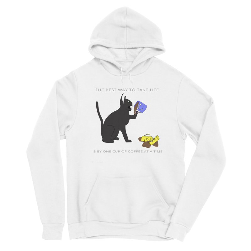 One Cup At A Time Women's Sponge Fleece Pullover Hoody by Every Drop's An Idea's Artist Shop