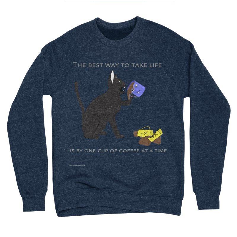 One Cup At A Time Men's Sponge Fleece Sweatshirt by Every Drop's An Idea's Artist Shop
