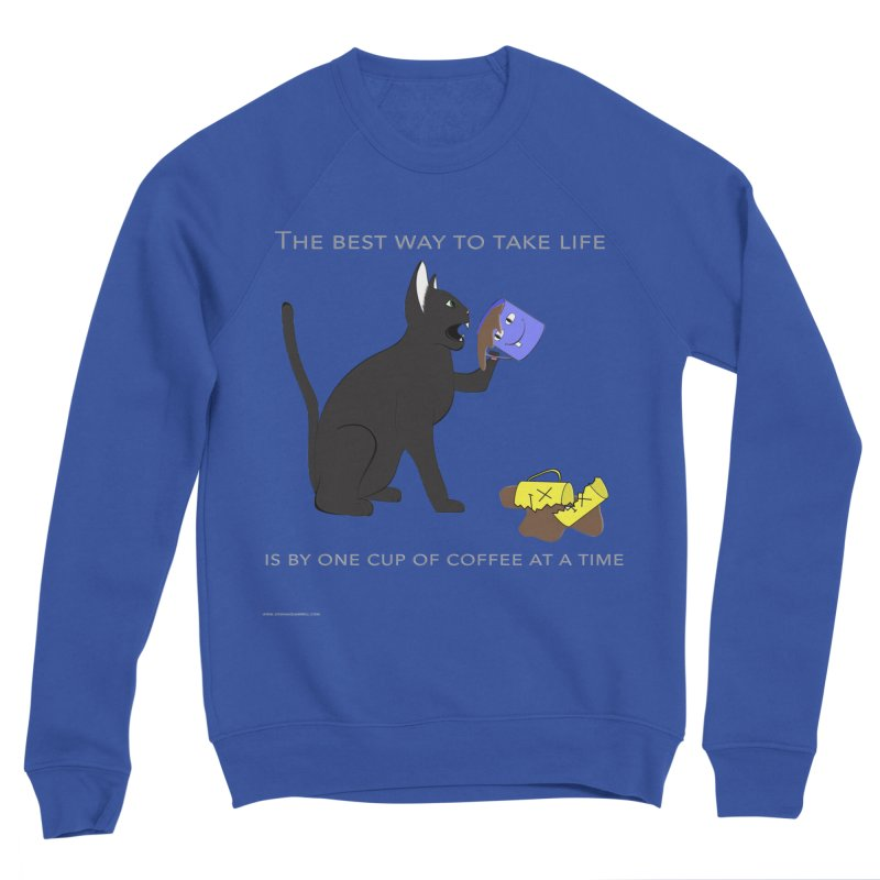 One Cup At A Time Women's Sponge Fleece Sweatshirt by Every Drop's An Idea's Artist Shop