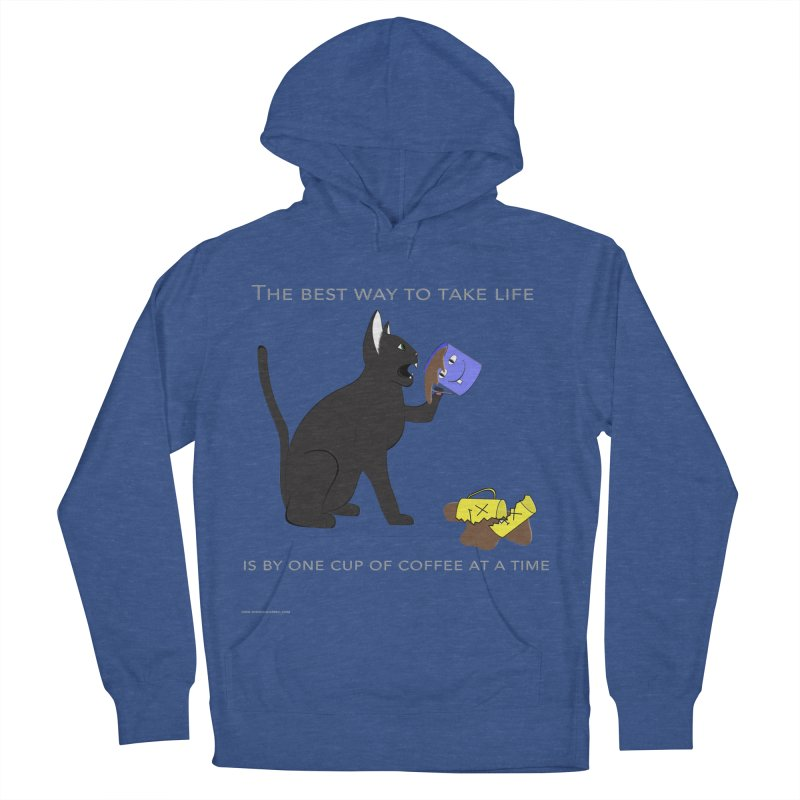 One Cup At A Time Women's French Terry Pullover Hoody by Every Drop's An Idea's Artist Shop