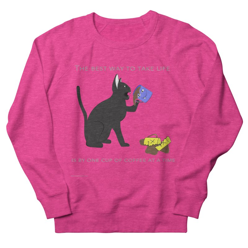 One Cup At A Time Men's French Terry Sweatshirt by Every Drop's An Idea's Artist Shop