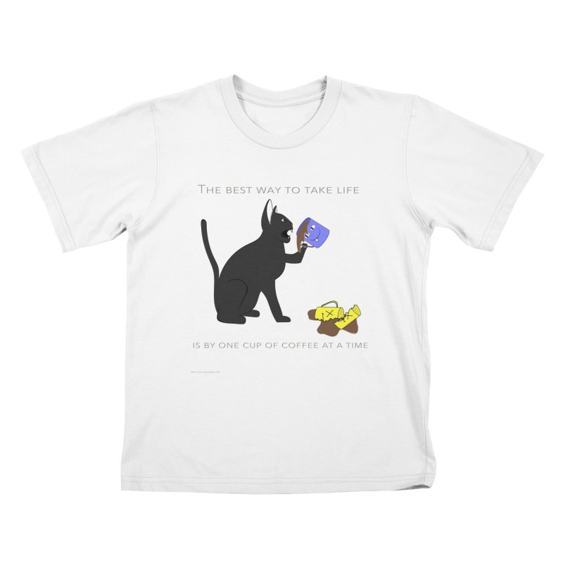 One Cup At A Time Kids T-Shirt by Every Drop's An Idea's Artist Shop