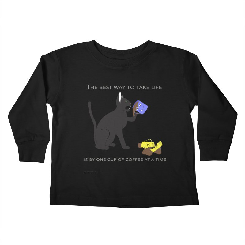 One Cup At A Time Kids Toddler Longsleeve T-Shirt by Every Drop's An Idea's Artist Shop