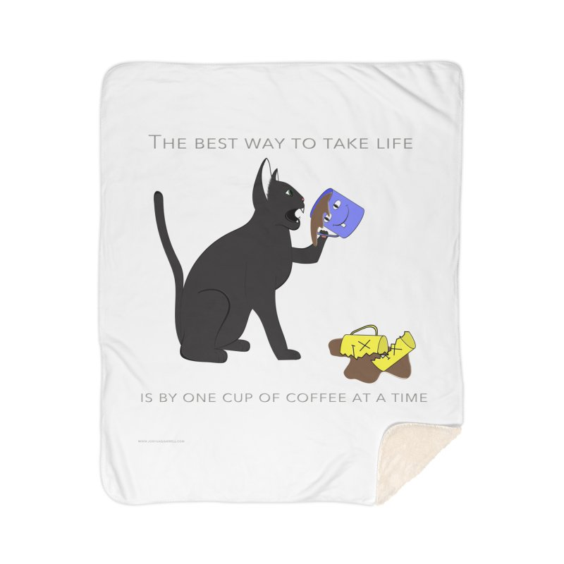 One Cup At A Time Home Sherpa Blanket Blanket by Every Drop's An Idea's Artist Shop