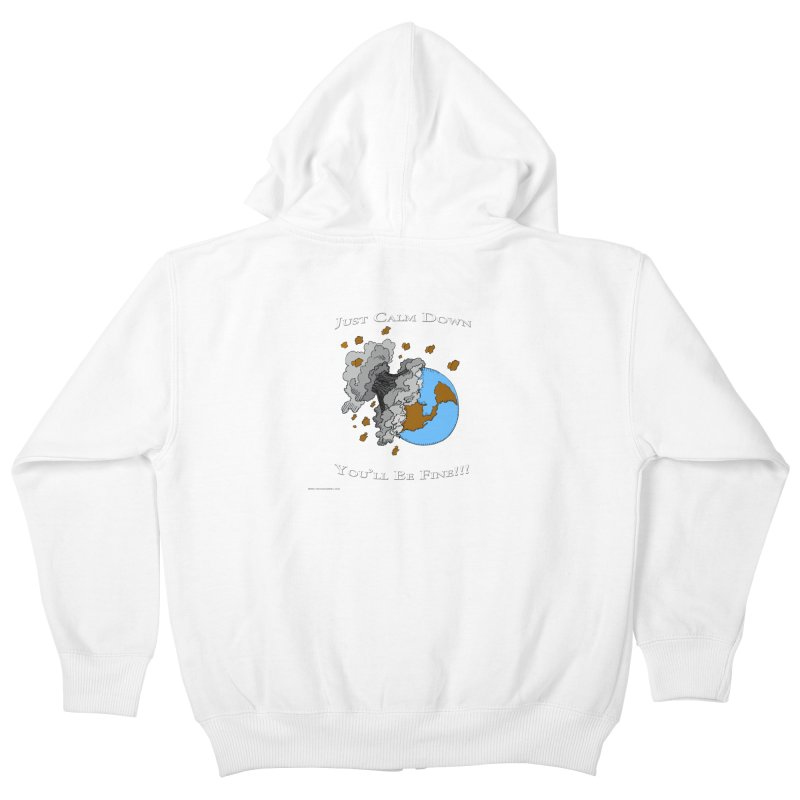 Just Calm Down Kids Zip-Up Hoody by Every Drop's An Idea's Artist Shop