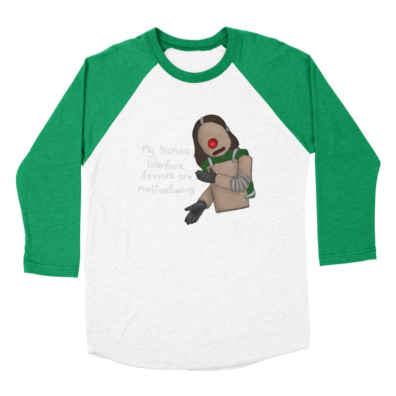 My Human Interface Devices Are Malfunctioning Men's Baseball Triblend Longsleeve T-Shirt by Every Drop's An Idea's Artist Shop