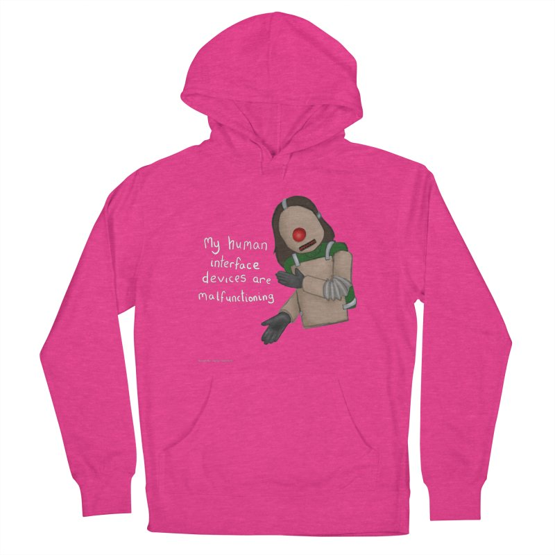 My Human Interface Devices Are Malfunctioning Men's French Terry Pullover Hoody by Every Drop's An Idea's Artist Shop