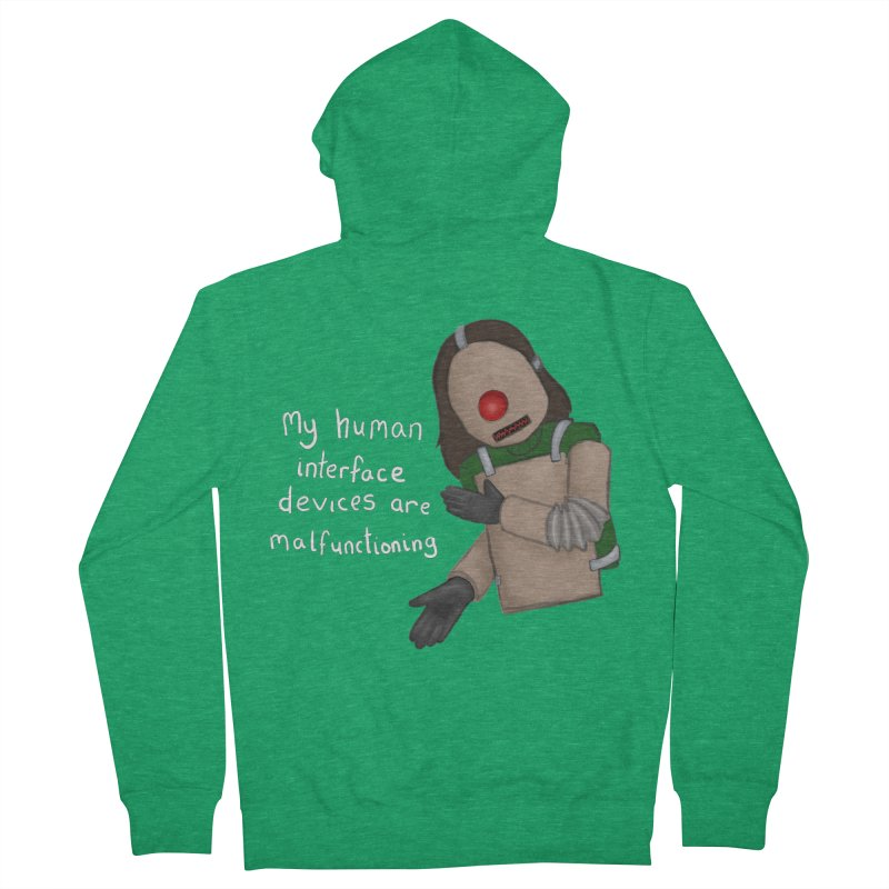 My Human Interface Devices Are Malfunctioning Men's Zip-Up Hoody by Every Drop's An Idea's Artist Shop