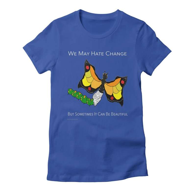Beautiful Change in Women's Fitted T-Shirt Royal Blue by Every Drop's An Idea's Artist Shop
