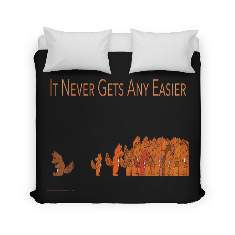 It Never Gets Any Easier in Duvet by Every Drop's An Idea's Artist Shop