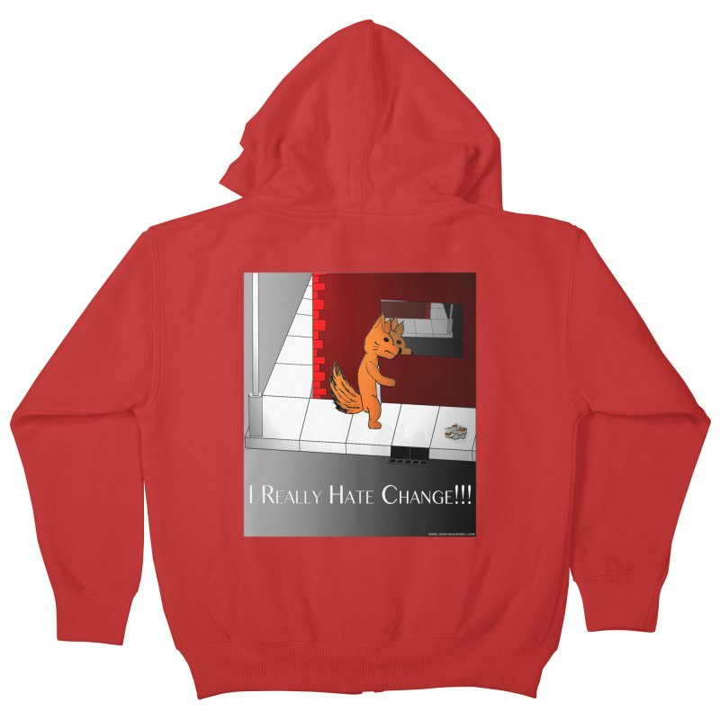 I Really Hate Change!!! Kids Zip-Up Hoody by Every Drop's An Idea's Artist Shop